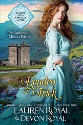 Kendra & Trick: Un romanzo storico pulito e tenero, per tutti (Le spose della famiglia Chase, Vol. 4)