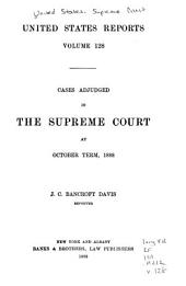 United States Reports: Cases Adjudged in the Supreme Court, Volume 128