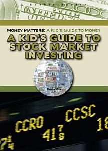 A Kid s Guide to Stock Market Investing PDF