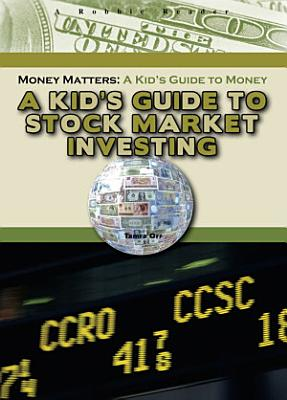 A Kid s Guide to Stock Market Investing