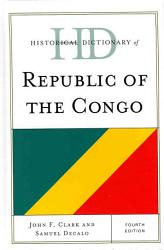 Historical Dictionary Of Republic Of The Congo Book PDF