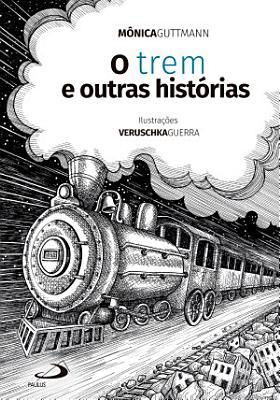 O Trem e Outras Hist  rias PDF