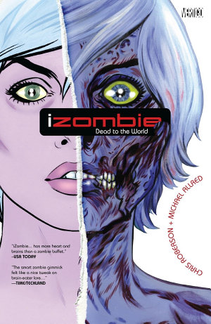 iZombie Vol  1  Dead to the World