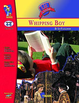 The Whipping Boy Lit Link Gr  4 6 PDF