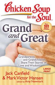 Chicken Soup for the Soul  Grand and Great PDF