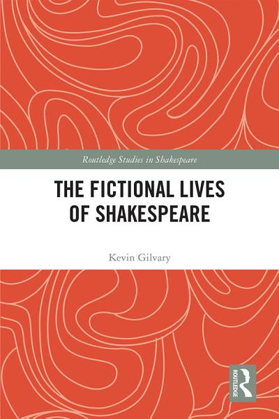 Download The Fictional Lives of Shakespeare Book