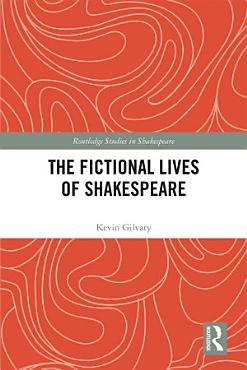 The Fictional Lives of Shakespeare PDF