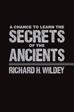 A Chance to Learn the Secrets of the Ancients PDF
