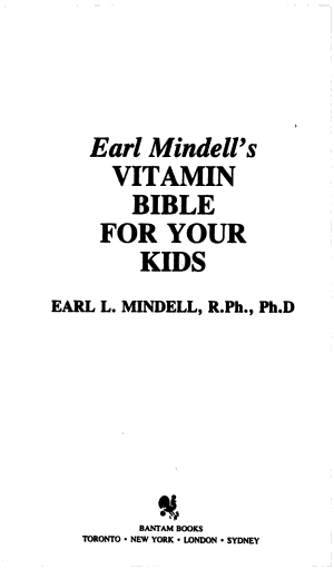 Earl Mindell s Vitamin Bible for Your Kids PDF