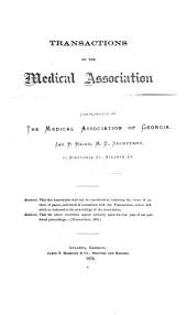 Transactions of the Medical Association of Georgia ...: Volume 29