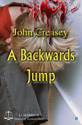 A Backwards Jump: (Writing as JJ Marric)