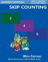 Skip Counting by 2, 3, 4, 5, 6, 7, 8, 9, and 10: Number Flash Cards with Critters