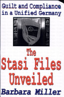 The Stasi Files Unveiled
