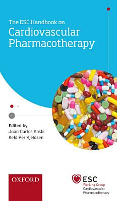 The ESC Handbook on Cardiovascular Pharmacotherapy PDF