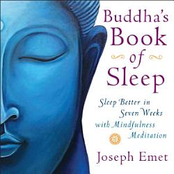 Buddha S Book Of Sleep Book PDF