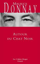 Autour du Chat noir: Les Cahiers rouges