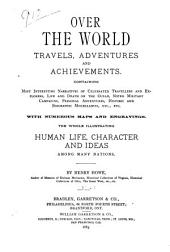 Over the World: Travels, Adventures and Achievements