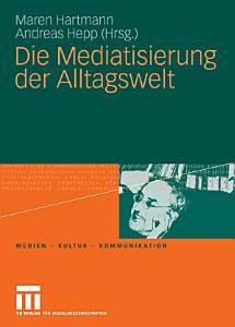 Die Mediatisierung der Alltagswelt PDF