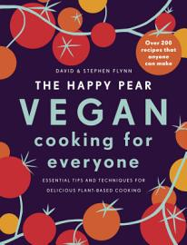The Happy Pear  Vegan Cooking For Everyone