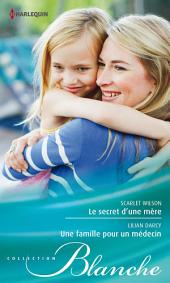 Le secret d'une mère - Une famille pour un médecin