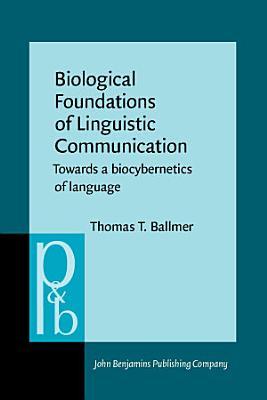 Biological Foundations of Linguistic Communication PDF
