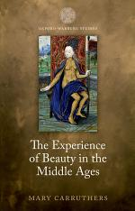 The Experience of Beauty in the Middle Ages