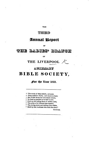 The Third  eleventh  Annual Report of the Ladies  Branch of the Liverpool Auxiliary Bible Society