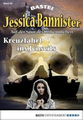 Jessica Bannister - Folge 029: Kreuzfahrt ins Jenseits