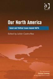 Our North America: Social and Political Issues beyond NAFTA