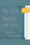 Me Talk Pretty One Day PDF