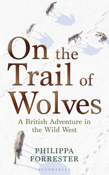 Download On the Trail of Wolves Book