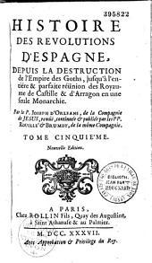 Histoire des révolutions d'Espagne...