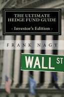 The Ultimate Hedge Fund Guide   Investor s Edition PDF