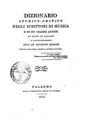 Dizionario storico-critico degli scrittori di musica e de' piu celebri artisti di tutte le nazioni si antiche che moderne dell'ab. Giuseppe Bertini ... Tomo primo [-quarto]: L-R, Volume 3