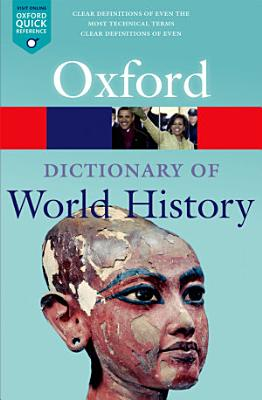 A Dictionary of World History PDF