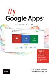 My Google Apps: Edition 2