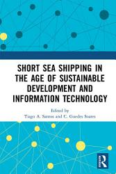 Short Sea Shipping In The Age Of Sustainable Development And Information Technology Book PDF