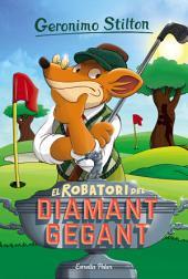 El robatori del diamant gegant: Geronimo Stilton 53