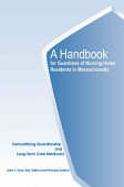 A Handbook For Guardians Of Nursing Home Residents In Massachusetts