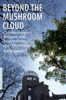 Beyond the Mushroom Cloud