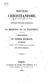 Nouveau christianisme: Lettres d'Eugène Rodrigues sur la religion et la politique