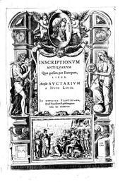 Inscriptionum antiquarum ... liber. Accessit auctarium a Justo Lipsio