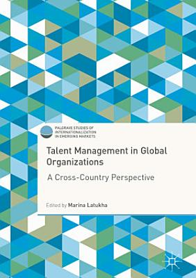 Talent Management in Global Organizations