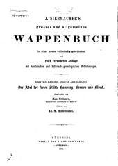 J. Siebmacher's grosses und allgemeines wappenbuch: in verbindung mit mehreren, neu herausgegeben und mit historischen, genealogischen und heraldischen notizen, Band 3,Teil 3