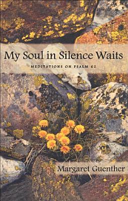 My Soul in Silence Waits