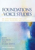 Foundations of Voice Studies