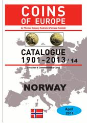 Coins of NORWAY 1901-2014: Coins of Europe Catalog 1901-2014