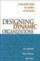 Designing Dynamic Organizations PDF