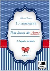 15 Maneiras Em Busca Do Amor