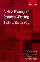 A New History of Spanish Writing  1939 to the 1990s PDF